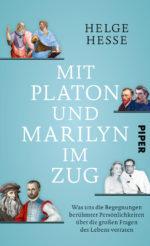 Mit Platon und Marilyn im Zug Book Cover