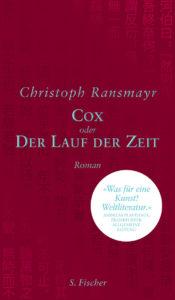 Buchumschlag Cox Der Lauf der Zeit von Ransmayr